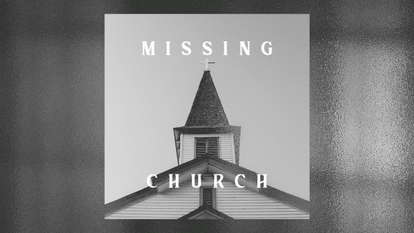 Missing Church - His Priority Image
